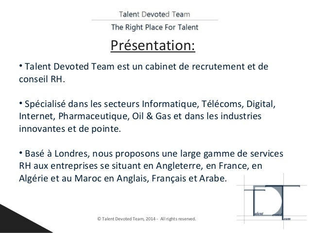 Talent devoted team pr sentation powerpoint version - Cabinet recrutement specialise expatriation ...
