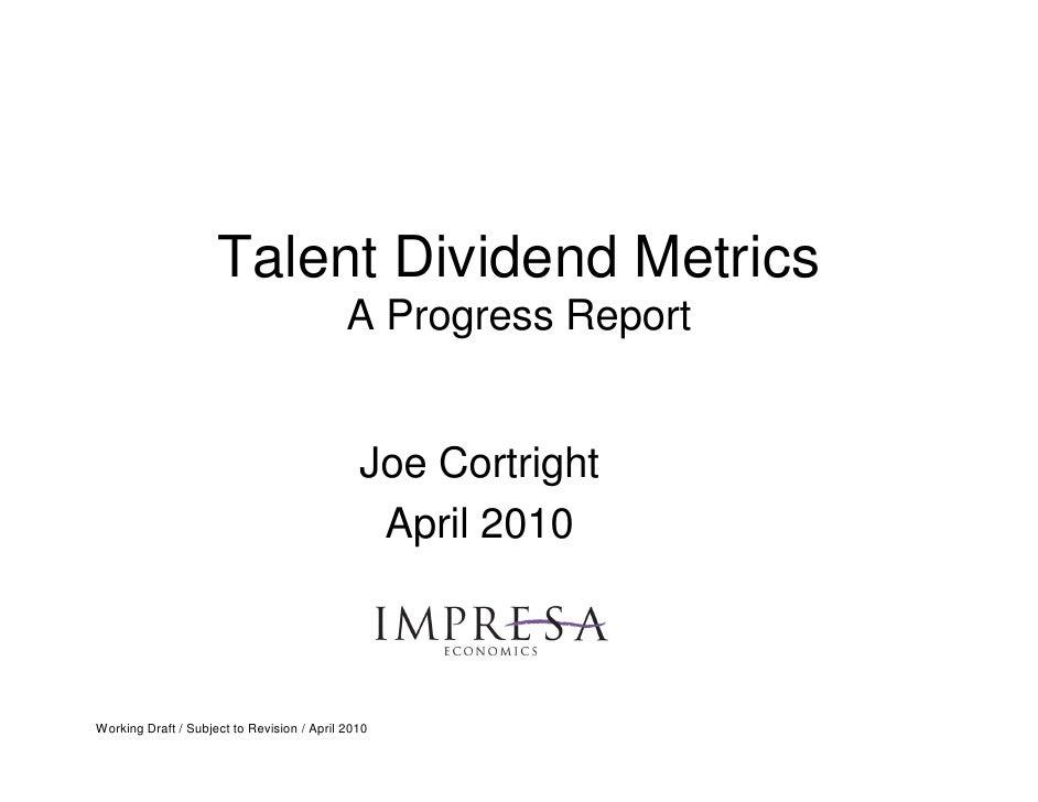 Talent Dividend Metrics                                             A Progress Report                                     ...