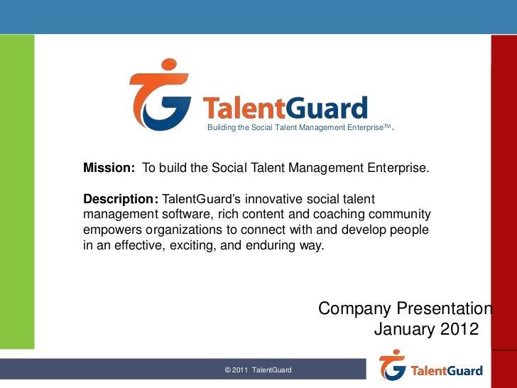 Building the Social Talent Management EnterpriseTM.Mission: To build the Social Talent Management Enterprise.Description: ...