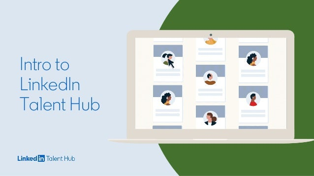 Intro to LinkedIn Talent Hub