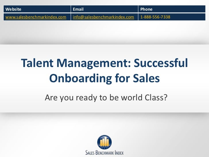 Talent Management: Successful Onboarding for Sales<br />Are you ready to be world Class?<br />