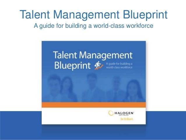 Talent Management Blueprint A guide for building a world-class workforce