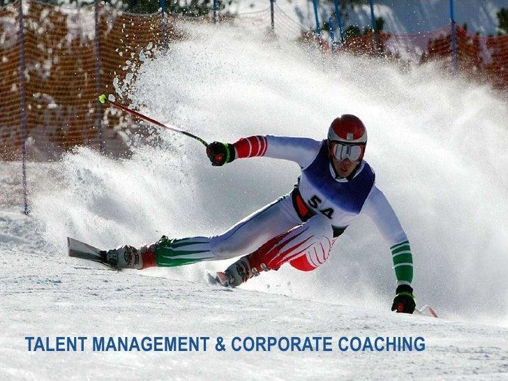TALENT MANAGEMENT & CORPORATE COACHING<br />