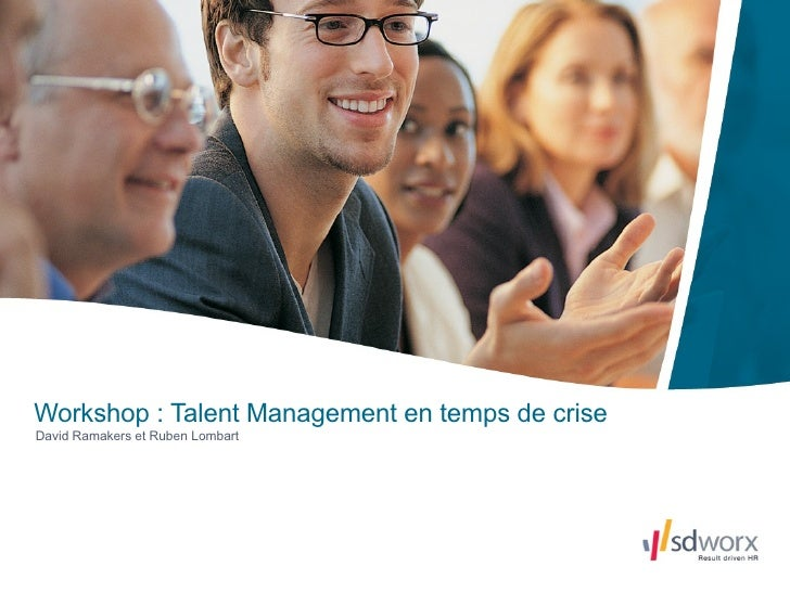 David Ramakers et Ruben Lombart Workshop : Talent Management en temps de crise
