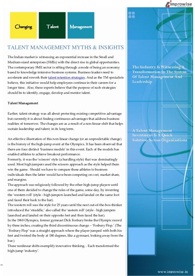 Changing            Talent           ManagementTALENT MANAGEMENT MYTHS & INSIGHTSThe Indian market is witnessing an expone...
