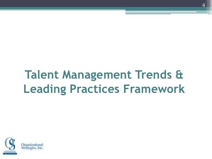 4Talent Management Trends &Leading Practices Framework