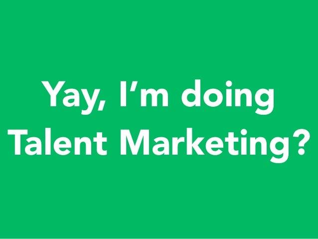 Talent Marketing Slide 2