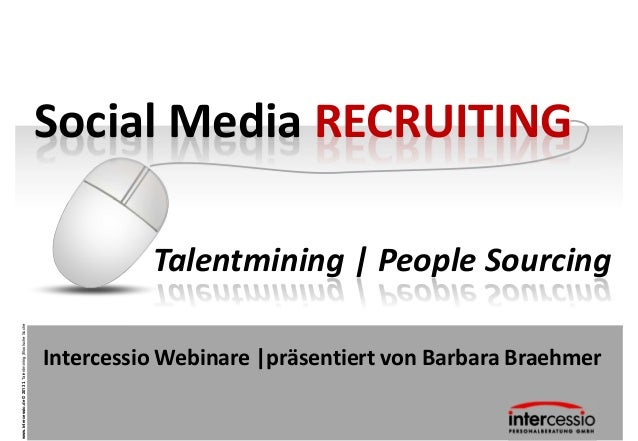 Social Media RECRUITING                                                                     Talentmining | People Sourcing...