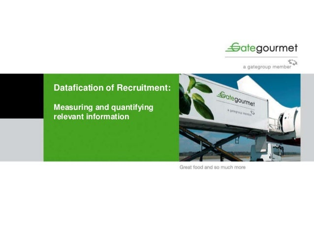 Datafication of Recruitment: Measuring and quantifying relevant information