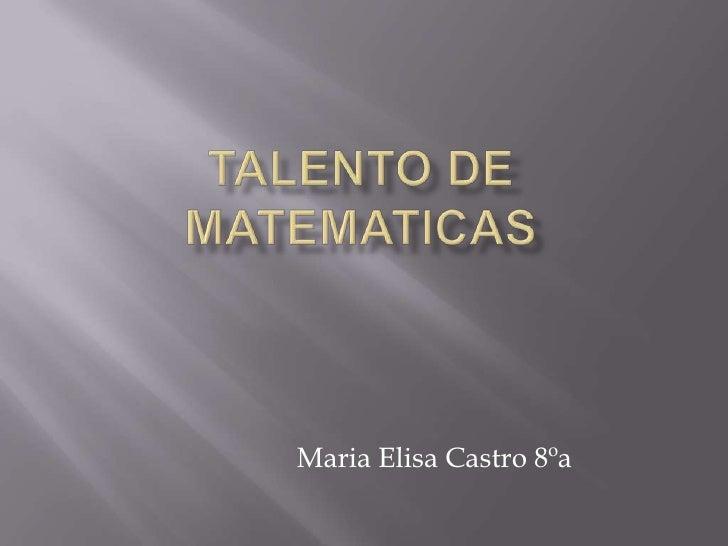 Maria Elisa Castro 8ºa
