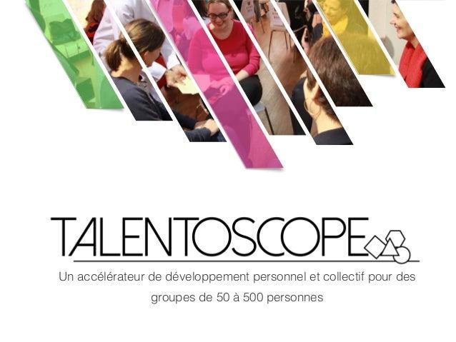Un accélérateur de développement personnel et collectif pour des groupes de 50 à 500 personnes