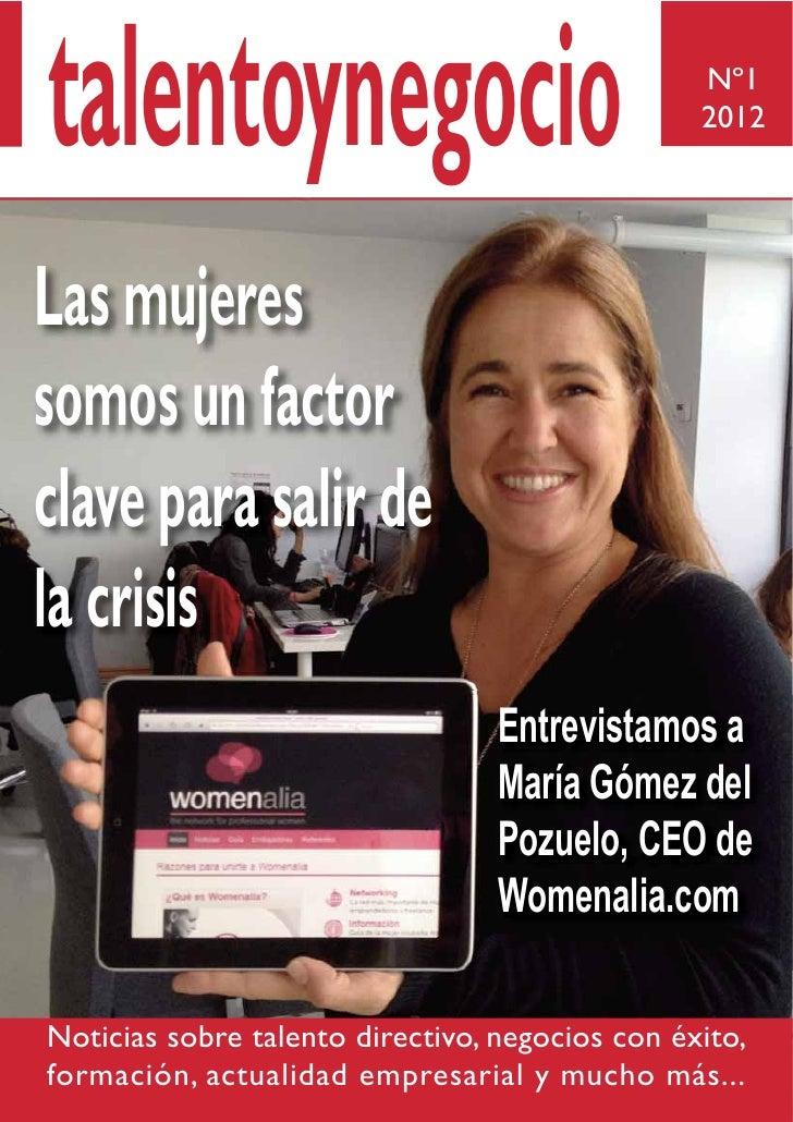 talentoynegocio                                  Nº1                                                 2012Las mujeressomos ...