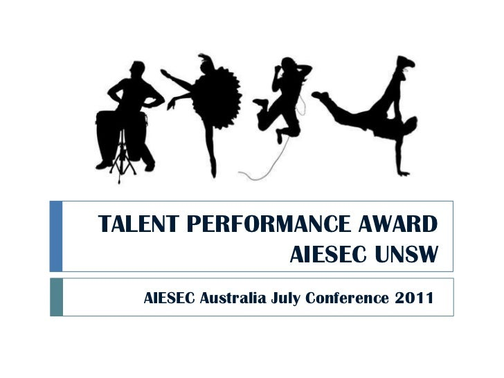 TALENT PERFORMANCE AWARDAIESEC UNSW<br />AIESEC Australia July Conference 2011<br />