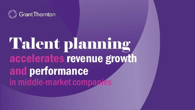 Talent planning accelerates performance for high-growth companies