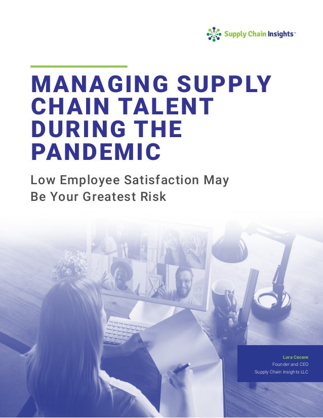 Managing Supply Chain Talent During the Pandemic