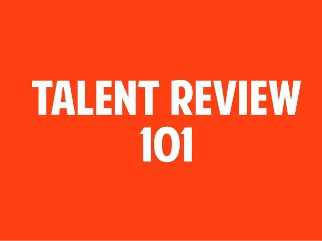 Talent Review 101