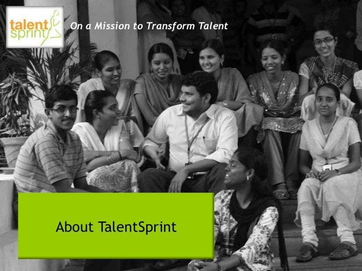 On a Mission to Transform TalentAbout TalentSprint