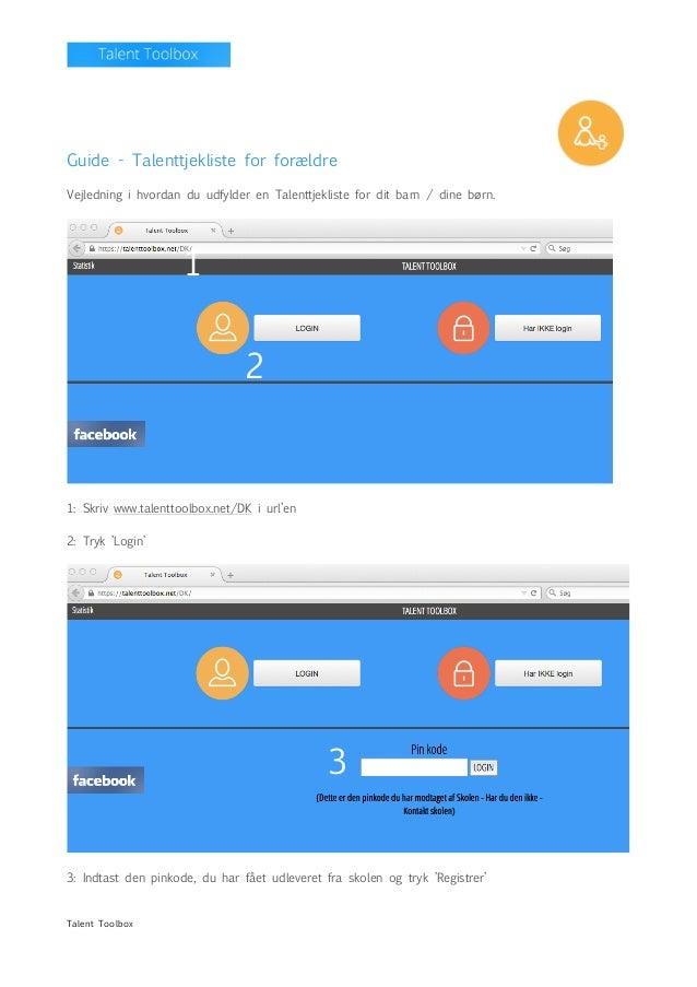 Talent Toolbox    Guide - Talenttjekliste for forældre Vejledning i hvordan du udfylder en Talenttjekliste f...