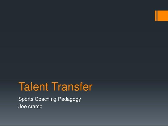 Talent TransferSports Coaching PedagogyJoe cramp