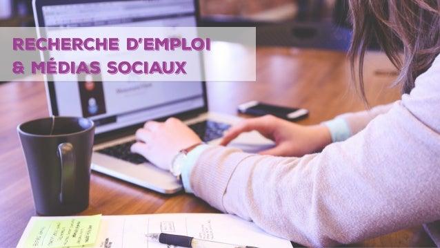1 RECHERCHE D'emploi & Médias sociaux