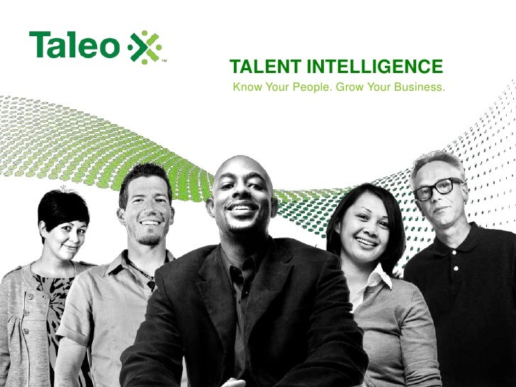 Talent Intelligence<br />Know Your People. Grow Your Business.<br />