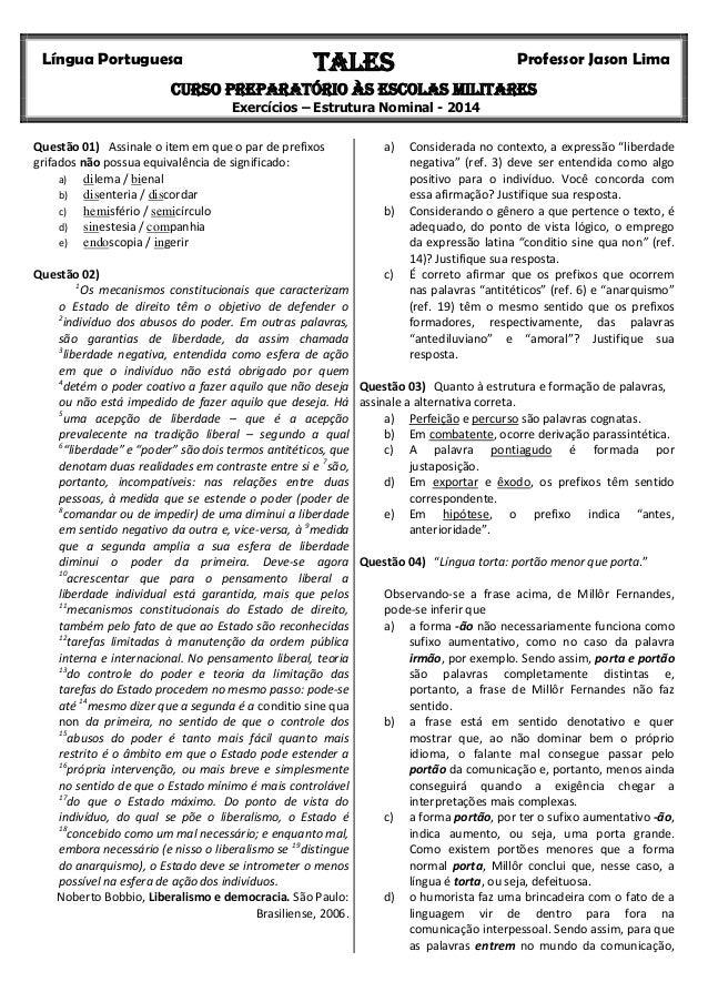 Língua Portuguesa  TALES  Professor Jason Lima  Curso Preparatório às Escolas Militares Exercícios – Estrutura Nominal - 2...