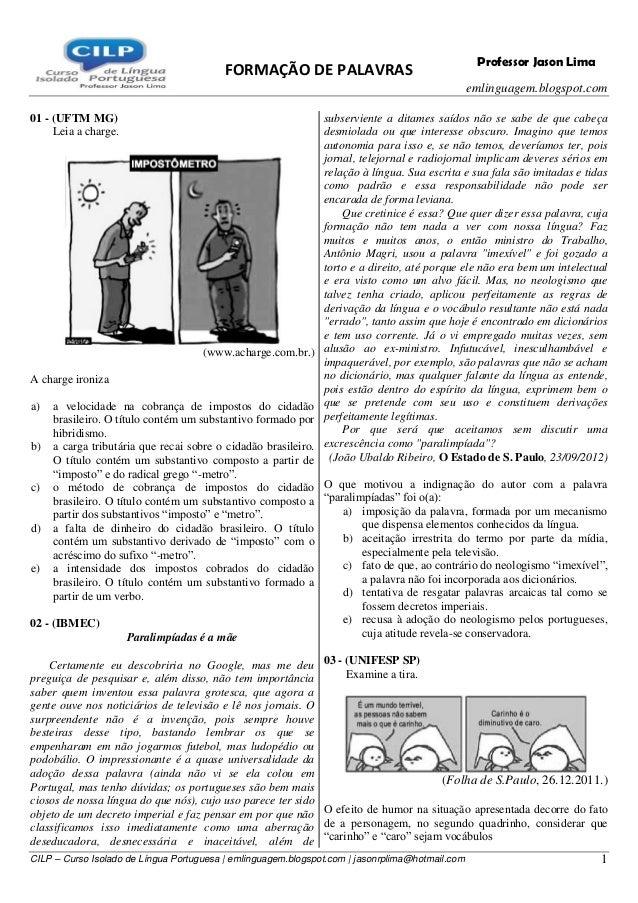 FORMAÇÃO DE PALAVRAS emlinguagem.blogspot.com CILP – Curso Isolado de Língua Portuguesa | emlinguagem.blogspot.com | jason...