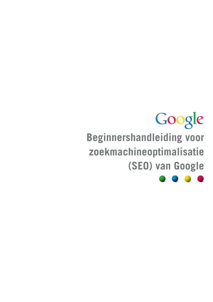 Beginnershandleiding voorzoekmachineoptimalisatie        (SEO) van Google