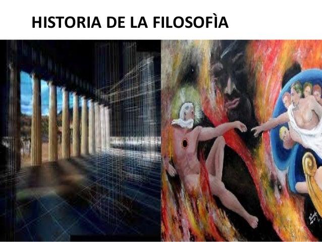 HISTORIA DE LA FILOSOFÌA