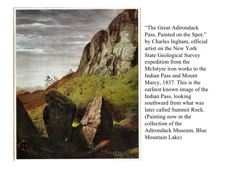 """"""" The Great Adirondack Pass, Painted on the Spot,"""" by Charles Ingham, official artist on the New York State Geological Sur..."""