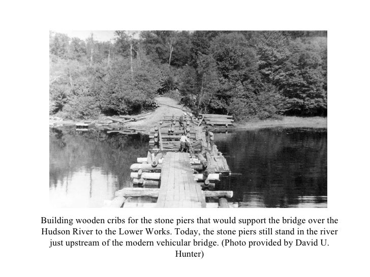 Building wooden cribs for the stone piers that would support the bridge over the Hudson River to the Lower Works. Today, t...