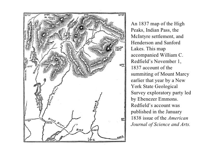 An 1837 map of the High Peaks, Indian Pass, the McIntyre settlement, and Henderson and Sanford Lakes. This map accompanied...