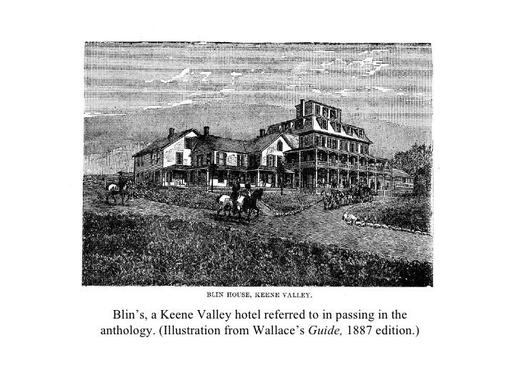 Blin's, a Keene Valley hotel referred to in passing in the anthology. (Illustration from Wallace's  Guide,  1887 edition.)