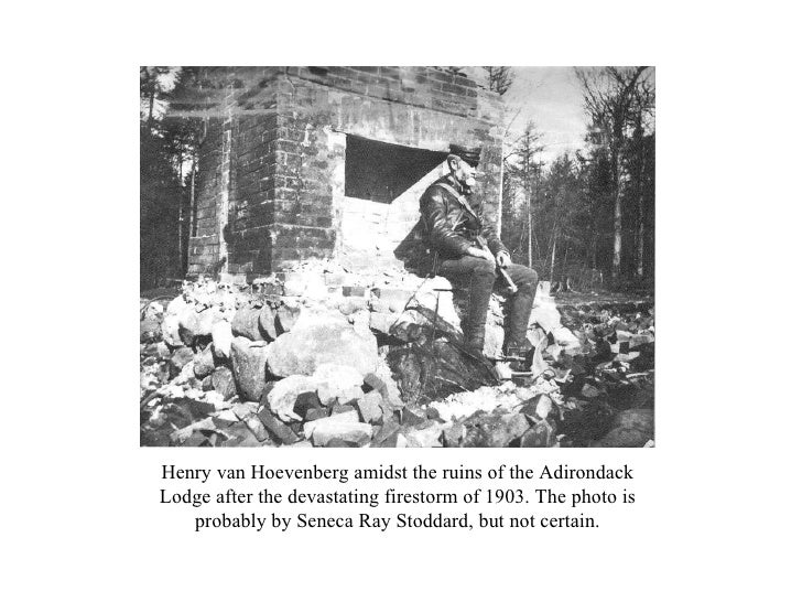 Henry van Hoevenberg amidst the ruins of the Adirondack Lodge after the devastating firestorm of 1903. The photo is probab...