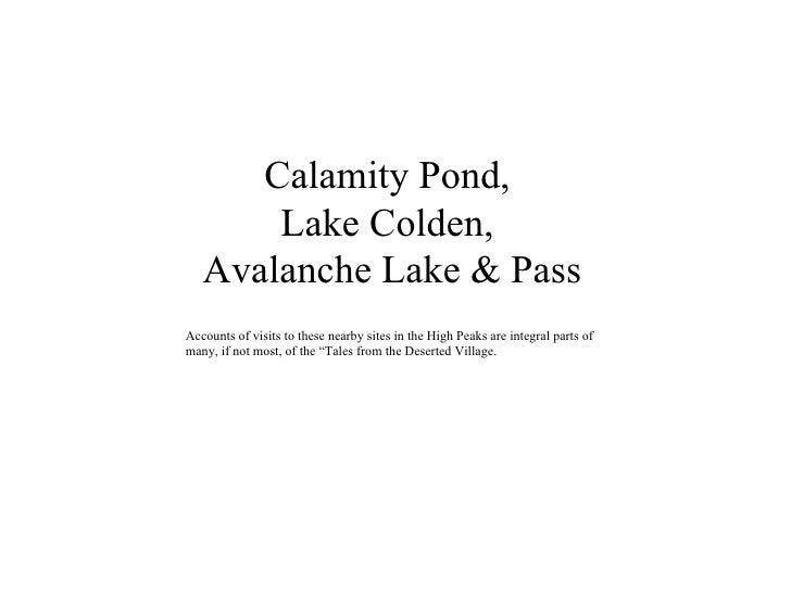 Calamity Pond,  Lake Colden,  Avalanche Lake & Pass Accounts of visits to these nearby sites in the High Peaks are integra...