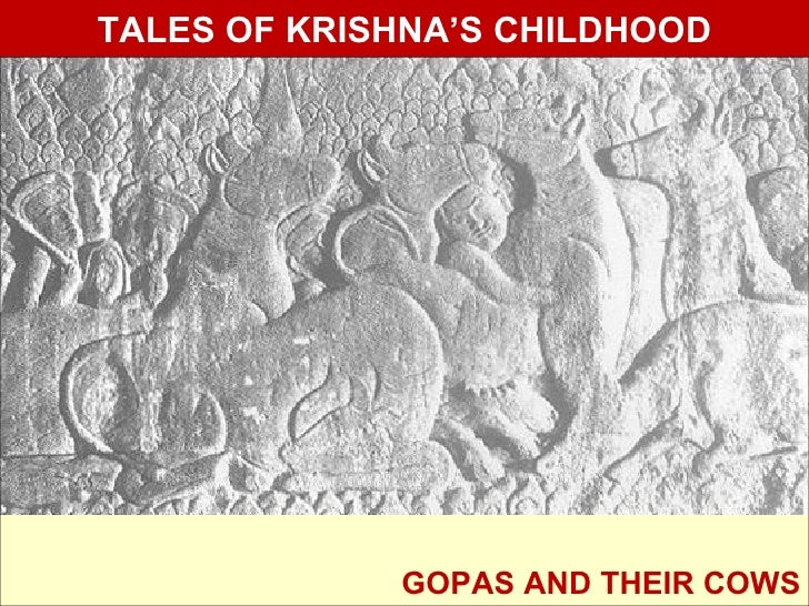 TALES OF KRISHNA'S CHILDHOOD             GOPAS AND THEIR COWS