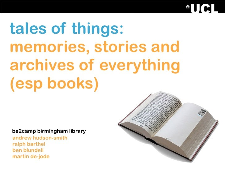 tales of things: memories, stories and archives of everything (esp books)  be2camp birmingham library andrew hudson-smith ...