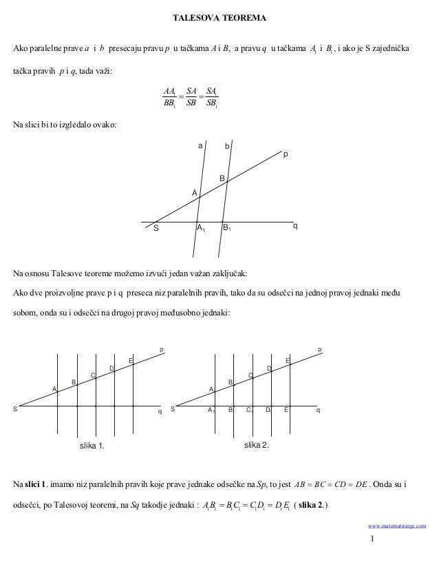 TALESOVA TEOREMAAko paralelne prave a i b presecaju pravu p u tačkama A i B, a pravu q u tačkama A1 i B1 , i ako je S zaje...