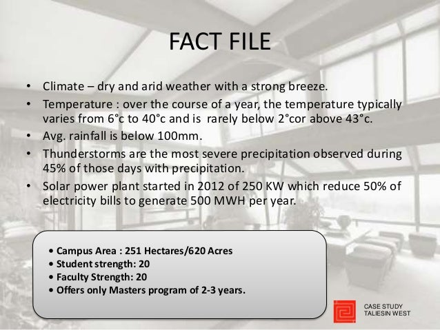 FACT FILE • Climate – dry and arid weather with a strong breeze. • Temperature : over the course of a year, the temperatur...
