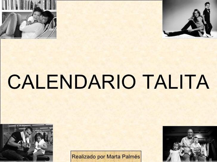 CALENDARIO TALITA Realizado por Marta Palmés