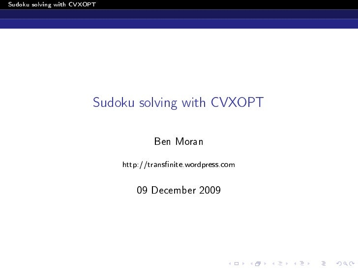 Sudoku solving with CVXOPT                             Sudoku solving with CVXOPT                                       Be...