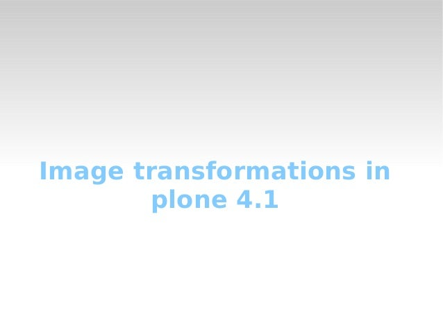 Image transformations in plone 4.1