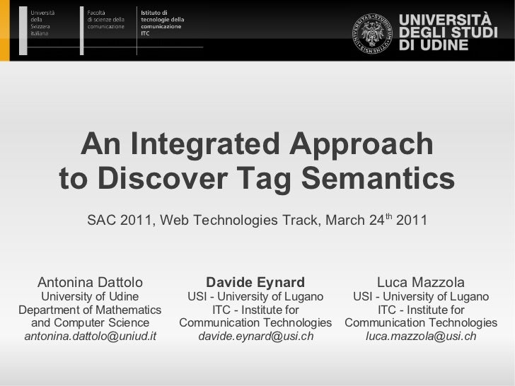 An Integrated Approach       to Discover Tag Semantics            SAC 2011, Web Technologies Track, March 24th 2011   Anto...