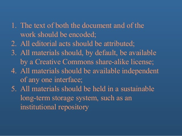 Peter Robinson: 5 Desiderata for Digital Editions/Digital Humanists should get out of textual scholarship Slide 2