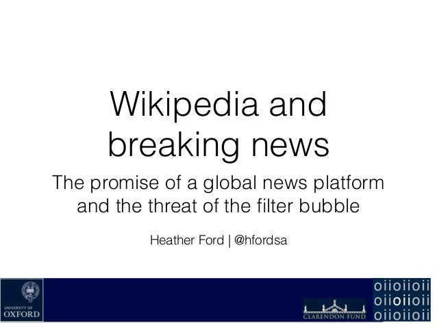 Wikipedia And Breaking News The Promise Of A Global Media Platform A