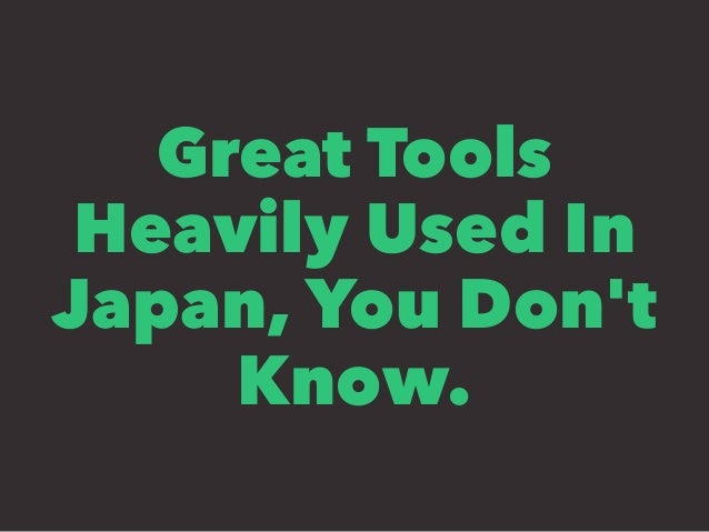 Great Tools Heavily Used In Japan, You Don't Know.