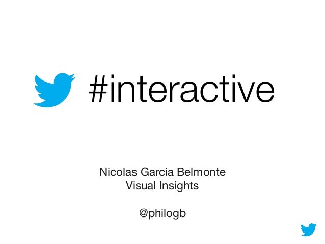 #interactive Nicolas Garcia Belmonte Visual Insights @philogb