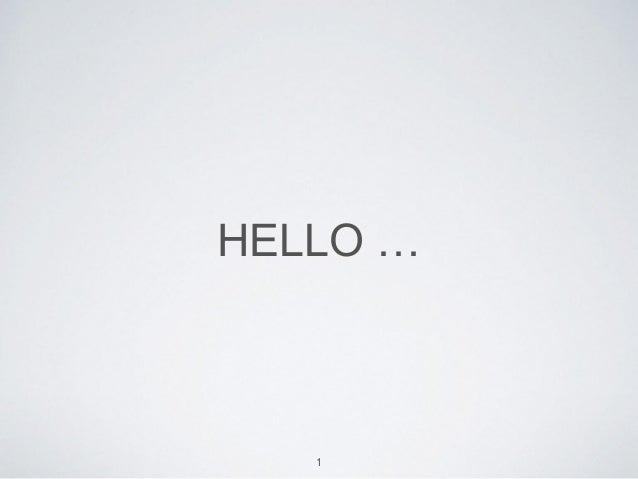 HELLO … 1