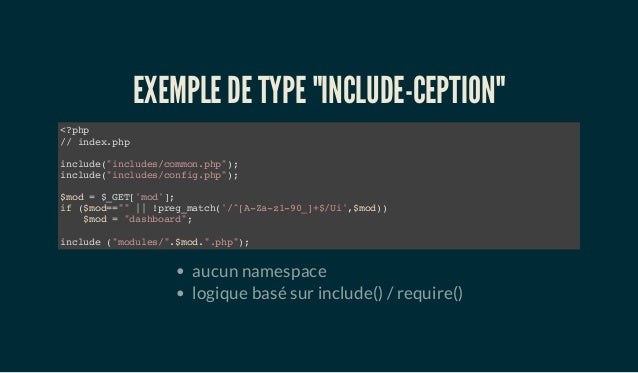 """EXEMPLE DE TYPE """"INCLUDE-CEPTION"""" <?php // index.php include(""""includes/common.php""""); include(""""includes/config.php""""); $mod ..."""