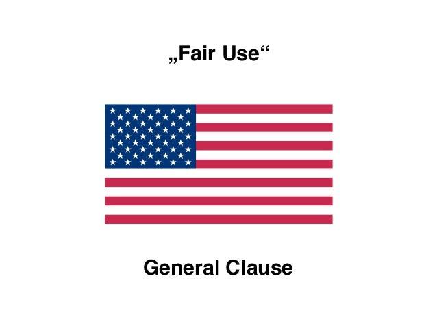 """Fair Use""General Clause"